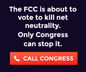 Tell Congress to protect Net Neutrality